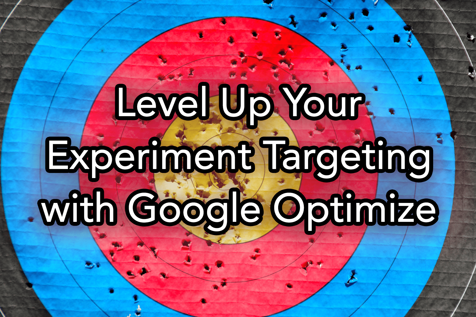 Level Up Your Experiment Targeting with Google Optimize